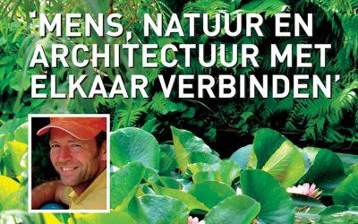 'Mens, natuur én architectuur met architectuur met elkaar verbinden' (in Dutch)